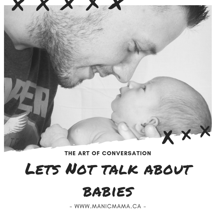 Lets not talk about babies