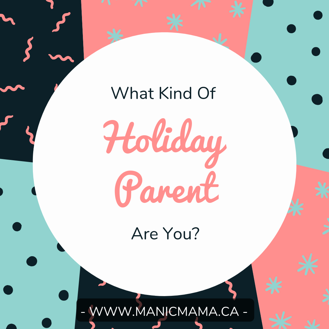 Parenting Through the Holidays